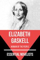Essential Novelists - Elizabeth Gaskell - Elizabeth Gaskell, August Nemo