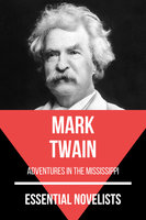 Essential Novelists - Mark Twain - Mark Twain, August Nemo