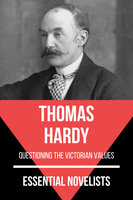 Essential Novelists - Thomas Hardy - Thomas Hardy, August Nemo
