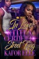 In Love With A Certified Street King - Dejah Rice