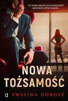 Nowa tożsamość - Ewelina Dobosz