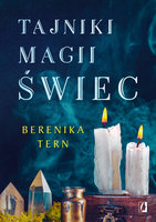 Tajniki magii świec - Berenika Tern