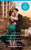 Aftalt bryllup i Athen / Sarinas hævntogt / Hans dronning - Caitlin Crews, Lynne Graham, Jane Porter