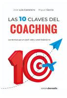 Las 10 claves del coaching - Miguel García, José Luis Casteleiro