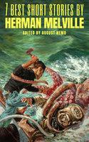 7 best short stories by Herman Melville - Herman Melville, August Nemo