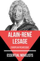 Essential Novelists - Alain-René Lesage - Alain-René Lesage, August Nemo