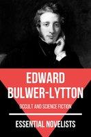 Essential Novelists - Edward Bulwer-Lytton - Edward Bulwer-Lytton, August Nemo