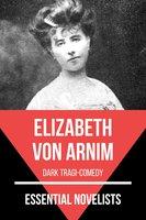 Essential Novelists - Elizabeth Von Arnim