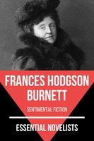 Essential Novelists - Frances Hodgson Burnett - Frances Hodgson Burnett, August Nemo