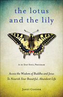 The Lotus and the Lily - Janet Conner