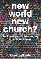 New World, New Church? - Hannah Steele