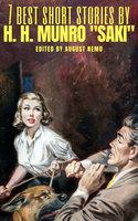 """7 best short stories by H. H. Munro """"Saki"""" - Saki (H.H. Munro), August Nemo"""