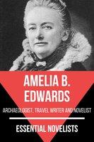 Essential Novelists - Amelia B. Edwards - Amelia B. Edwards, August Nemo