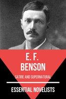 Essential Novelists - E. F. Benson - E.F. Benson, August Nemo