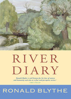 River Diary - Ronald Blythe