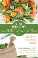Stay Healthy During Chemo - Joe Dispenza, Mike Herbert
