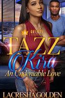 Tazz & Kira - Lacresha Golden