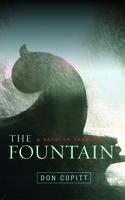 The Fountain - Don Cupitt