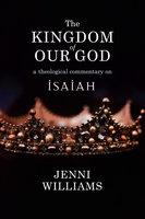 The Kingdom of our God - Jenni Williams