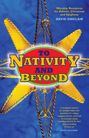 To Nativity and Beyond - David Sinclair
