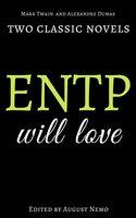 Two classic novels ENTP will love - Mark Twain, Alexandre Dumas, August Nemo