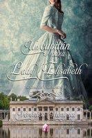 Un capitán para lady Elisabeth - Verónica Mengual