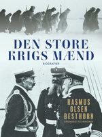 Den store krigs mænd - Rasmus Olsen Besthorn