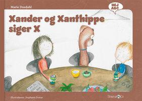 Xander og Xanthippe siger X - Marie Duedahl