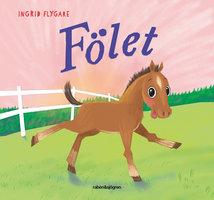Fölet - Ingrid Flygare