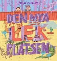 Den nya lekplatsen - Per Gustavsson