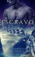 Escravo - Rowan Knight
