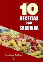 10 Receitas com sardinha - Ana Luiza Tudisco