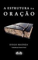 A Estrutura Da Oração - Diego Maenza