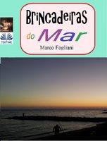 Brincadeiras Do Mar - Marco Fogliani
