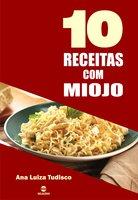 10 Receitas com miojo - Ana Luiza Tudisco