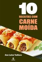10 Receitas com carne moída - Ana Luiza Tudisco
