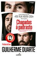 Chapadas à Padrasto - Guilherme Duarte