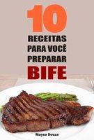 10 Receitas para você preparar bife - Maysa Souza
