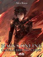 Hades Online: Cavaleiro Do Fogo - Alex Itsios