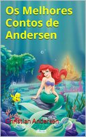 Os Melhores Contos de Andersen - Hans Christian Andersen