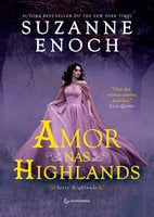 Amor nas Highlands - Suzanne Enoch