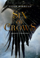 Six of crows - Leigh Bardugo