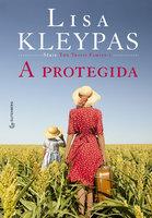 A protegida - Lisa Kleypas