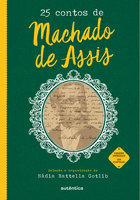 25 contos de Machado de Assis - Machado de Assis, Nádia Battella Gotlib