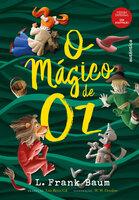O Mágico de Oz - L. Frank Baum