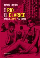 O Rio de Clarice - Teresa Montero