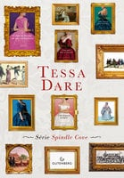 Box Tessa Dare - Tessa Dare