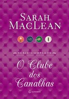 Box O Clube dos Canalhas - Sarah MacLean