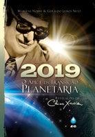 2019 - O Ápice da Transição Planetária - Marlene Nobre, Geraldo Lemos Neto