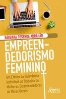 Empreendedorismo Feminino - Bárbara Resende Abrahão